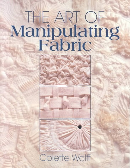 book-artofmanipulatingfabric